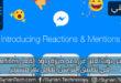 فيس بوك تعلن عن دعم ميزة ردود الفعل Reactions في تطبيق التراسل الخاص بها مسنجر